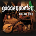 CD 220 LOKALREZI GOSSENFOLK: GOSSENPOETEN - NAH AM FOLK