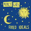 CD 222 REZI INDIE / PUNK / POP: MUNCIE GIRLS - FIXED IDEALS