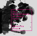 ..rcn 232 CD REZI PSYCHEDELIC ROCK: THE BROTHERHOOD OF SONIC LOVE - SATELLITE HEART