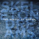 .RCN 241 CD Rezi BLUES INDIE-FOLK: THE BEAUTY OF GEMINA - SKELETON DREAMS
